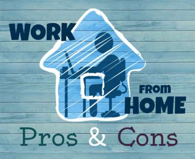 Pros&Cons on Work from Home