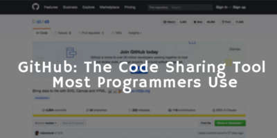GitHub – The Code Sharing Tool Most Programmers Use