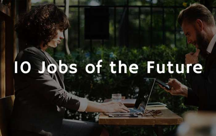 10 Jobs of the Future