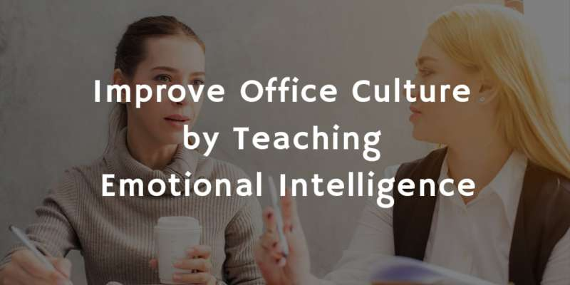 Teach emotional intelligence