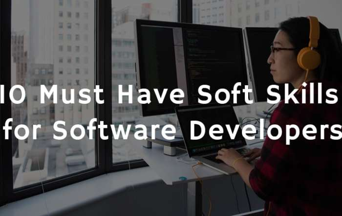 10 Must Have Soft Skills for Software Developers