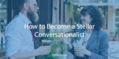 How to Become a Stellar Conversationalist